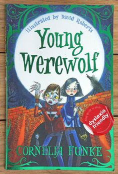 Young Werewolf by Cornelia Funke and illustrated by Davd Roberts. Published by Barrington Stokes who specialises in books by top children's authors for reluctant, struggling and dyslexic readers. Reluctant Readers, Struggling Readers, Strange Beasts, Robert Young, Quick Reads, His Hands, Werewolf, Supernatural, Ebooks