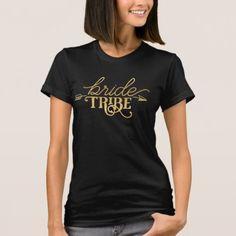 Gold Arrow Bride Tribe T-Shirt