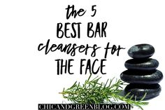 The 5 best bars for the skin to help your complexion