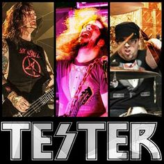 Check out TESTER on ReverbNation