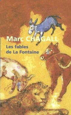 Copertina del libro. Sono 300 le incisioni di Marc Chagall dedicate alle favole di La Fontaine, una suite di esemplari a grandi margini, colorate a mano e firmate dall'artista.