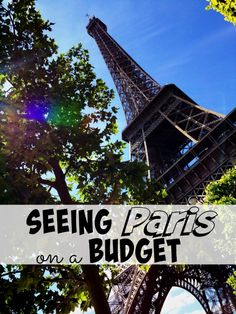 Seeing Paris on a Budget - The Frugal Navy Wife