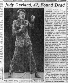 Judy Garland, Found Dead - New York Times - June 1969 Golden Age Of Hollywood, Vintage Hollywood, Hollywood Stars, Newspaper Headlines, Old Newspaper, Celebrity Deaths, Broadway, World History, Back In The Day