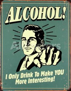 Alcohol! Wall Signs Tin Sign - 30 x 41 cm