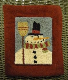 A Frosty Guy Punchneedle Kit- designed by Brenda Gervais  Made this soooo many times for little gifts.