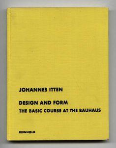 1965 Johannes Itten DESIGN & FORM The BAUHAUS Basic Course DESIGN THEORY HC Book
