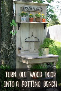 You can have a potting bench for just a tiny fraction of the cost by building it yourself using an old wood door!
