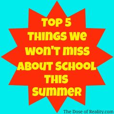 Theres plenty we wont miss about school during the dog days of summer...right? http://www.thedoseofreality.com/2013/05/06/those-lazy-hazy-crazy-days-of-summer/