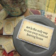 art is the way to run - beguiling art quotes - Quotes Jot - Mix Collection of Quotes