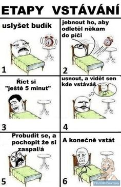 Vstávání | Loupak.cz Good Jokes, Funny Jokes, Funny Images, Funny Pictures, Jokes Quotes, Memes, Jaba, Funny Pins, Troll