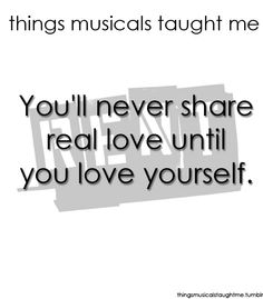 Things Musicals Taught Me (RENT)