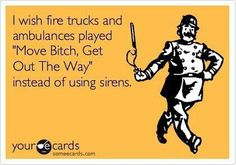 My husband would say and police vehicles!!