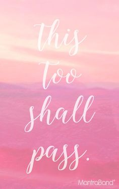 This Too Shall Pass — MantraBand® Bracelets