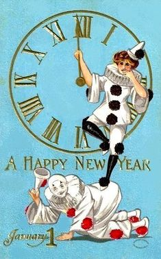French Clowns New Year's Card. Vintage Happy New Year, Happy New Year Cards, New Year Greeting Cards, New Year Greetings, Vintage Greeting Cards, Vintage Holiday, Vintage Postcards, New Year Art, New Year Images