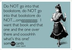 Do not go into a bookstore #BookPeopleProblems