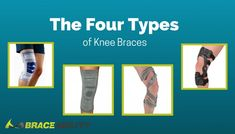 The Four Types of Knee Braces