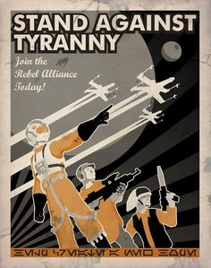 Stand Against Tyranny - Star Wars propaganda poster