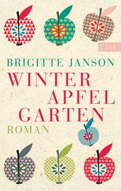 Brigitte Janson: Winterapfelgarten (List Verlag)