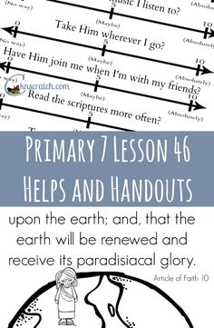 Love this! Primary 7 Lesson 46: Jesus Christ Will Come Again lesson helps and handouts