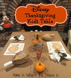 "Disney Thanksgiving Kids Table | Home is Where the Mouse is | ""Just because they're kids, doesn't mean they don't deserve a festive table on Thanksgiving. Learn how to create a fun Disney themed Thanksgiving Kid's Table."""