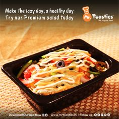 Make the lazy day, a Healthy day Try our Premium Salad Today. #MrToasties