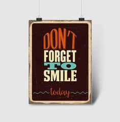 Pôster Não esqueça de sorrir...