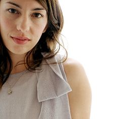 Sofia Coppola for her dedication to her craft and her unusual good looks.