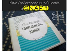 Make conferencing with your students a SNAP!