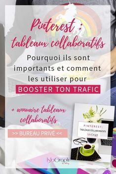 Tu souhaites booster ton trafic avec Pinterest ? Rejoins des tableaux collaboratifs ! Je t'explique tout + annuaire de tableaux collaboratifs francophones gratuit #pinterest #pinterestips #groupboard via @islagraphh