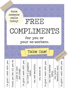 Random Acts of Kindness::Post on a Community Bulletin board or at work.. or school, or even at Home, etc.. .