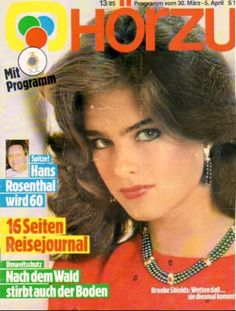 Brooke Shields covers Hör Zu (Austria), March 30, 1985. Photo from 1981.
