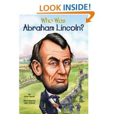 Who Was Abraham Lincoln?: Janet Pascal, Nancy Harrison, John O'Brien