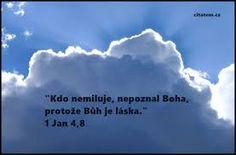 Výsledek obrázku pro víra v boha Motto, Life, Outdoor, Bible, Outdoors, Outdoor Games, The Great Outdoors, Mottos