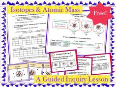 FREE - Complete Lesson! This guided inquiry lesson enables students to construct their own understanding of the structure of isotopes and how to calculate atomic mass. Students are able to actively learn the material without lectures or note taking.