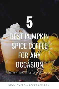 With the heart of winter looming around the corner, most of us are yearning to have some of the best pumpkin spice coffee at home! Or maybe you just want it all year round, but can't find a local coffee shop that offers this amazing nutty drink that can spice up your morning. We know that we can't live without a decent pumpkin spiced coffee in our lives, so we stock our cupboards full of it whenever the occasion calls for. Starbucks Pumpkin, Pumpkin Spice Coffee, Spiced Coffee, Pumpkin Spiced Latte Recipe, Pumpkin Sauce, Make Money Blogging, How To Make Money, Money Tips, Facebook Marketing