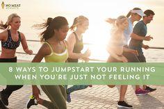Jumstart your RUNNING again