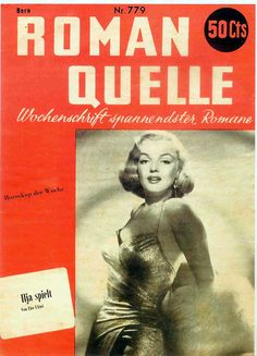 Roman Quelle - April 8th 1951, magazine from Switzerland. Front cover photo of Marilyn Monroe by Frank Powolny, 1950.