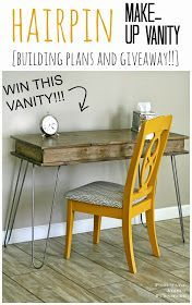 Decor DIY Inspiration  :     DIY Hairpin leg, make-up vanity. Free building plans and chance to win a vanity built by Pneumatic Addict!    -Read More –