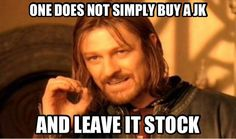 One does not simply buy a JK and leave it stock.