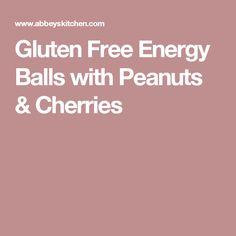 Gluten Free Energy Balls with Peanuts & Cherries