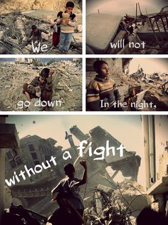 """Micheal Heart - """"We Will Not Go Down (Song for Gaza)""""  http://m.youtube.com/watch?v=dlfhoU66s4Y_uri=%2Fwatch%3Fv%3DdlfhoU66s4Y"""