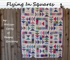 Flying in Squares Quilt Tutorial