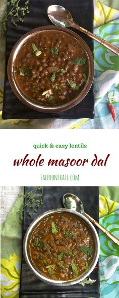 Whole Masoor Dal Recipe Whole Masoor Dal (sabut masoor or Whole red lentils) is one of the easiest dals to cook, a healthy side for rice or rotis. Get the recipe!