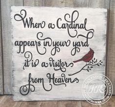 Cardinal From Heaven Sign Rustic Heaven Sign Rustic Cardinal Sign Red Bird Sign Visitor From Hea Sealing Wood, Signs From Heaven, Sign Quotes, Qoutes, Sign Sayings, Dad Quotes, Diy Cutting Board, Wooden Signs, Wooden Diy