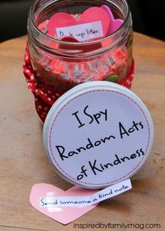 I Spy Random Acts of Kindness Jar - This can be used anytime of the year and it will encourage your kids to think of ways to serve and be kind to others.