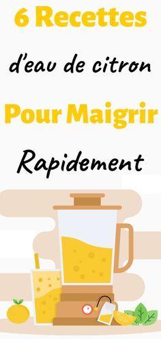 Voici 6 recettes d'eau de citron pour maigrir naturellement et durablement #santé #maigrir #perdredupoids #minceur #recette #regime