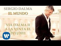 SERGIO DALMA. EL MUNDO - YouTube