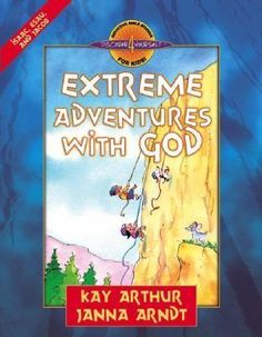 Extreme Adventures with God: Isaac, Esau, and Jacob | Paperback  Kay Arthur | Janna Arndt  Discover 4 Yourself Inductive Bible Studies for Kids (series)  Harvest House Publishers Juvenile Nonfiction / Religion - Biblical Studies / Religion / Religion / Christian Life - Women's Issues  Published Jan 1, 2005  $13.50