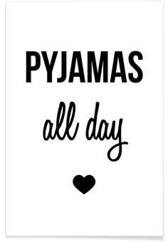 Pyjamas all day als Premium Poster von Eulenschnitt | JUNIQE