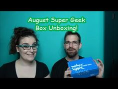 August Super Geek Box Unboxing!